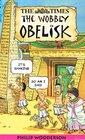 The Wobbly Obelisk