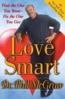 Love Smart Find the One You Want--Fix the One You Got