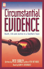 Circumstantial Evidence: Death, Life and Justice in a Southern Town (Audio Cassette) (Abridged)