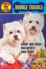 Double Trouble (Puppy Patrol, Bk 4)