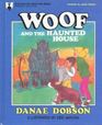 Woof and the Haunted House