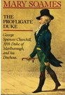 The profligate duke George Spencer-Churchill fifth Duke of Marlborough and his duchess
