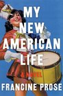 My New American Life A Novel