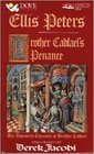 Brother Cadfael's Penance: The Twentieth Chronicle of Brother Cadfael (Brother Cadfael Mysteries (Audio))