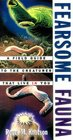 Fearsome Fauna : A Field Guide to the Creatures That Live in You