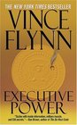 Executive Power (Mitch Rapp, Bk 4)