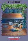 Vampire Breath (Goosebumps, No 49)