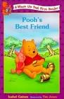Pooh's Best Friend (Winnie the Pooh First Readers, Bk 7)
