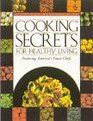 Cooking Secrets for Healthy Living