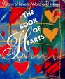 The Book of Hearts: Visions of Love, in Word and Image (Miniature Editions)