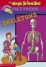 Skeletons (Magic School Bus Fact Finder)
