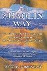 The Shaolin Way 10 Modern Secrets of Survival from a Shaolin Grandmaster