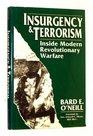 Insurgency and Terrorism Inside Modern Revolutionary Warfare