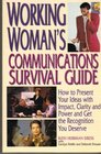 Working Woman's Communications Survival Guide