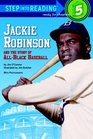 Jackie Robinson and the Story of All-Black Baseball (Step-Into-Reading, Step 5)
