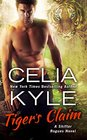 Tiger's Claim A Paranormal Shifter Romance