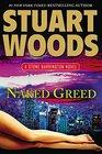 Naked Greed (Stone Barrington, Bk 34)