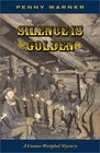 Silence Is Golden  (Connor Westphal)