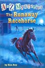 The Runaway Racehorse (A to Z Mysteries, Bk 18)
