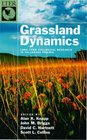 Grassland Dynamics: Long-Term Ecological Research in Tallgrass Prairie (Long-Term Ecological Research Network Series, 1)