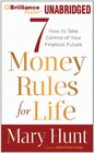 7 Money Rules for Life How to Take Care of Your Financial Future