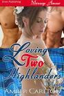 Loving Two Highlanders