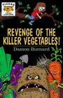 Revenge of the Killer Vegetables