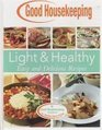Light and Healthy Easy and Delicious Recipes (Good Housekeeping Cookbook)