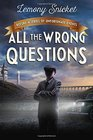 All the Wrong Questions Question 1 Also Published as Who Could That Be at This Hour