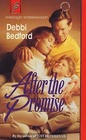 After The Promise (Harlequin Superromance, No 546)