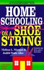 Homeschooling on a Shoestring : A Jam-packed Guide