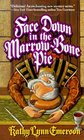 Face Down in the Marrow-Bone Pie (Lady Susanna Appleton, Bk 1)