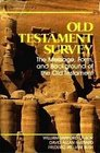 Old Testament Survey The Message Form and Background of the Old Testament