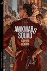 The Awkward Squad (English Edition)