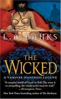 The Wicked (Vampire Huntress, Bk 8)