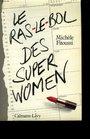 Le raslebol des superwomen