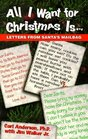 All I Want for Christmas Is...: Letters from Santa's Mailbag