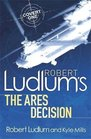 The Ares Decision (Covert-One, Bk 8)