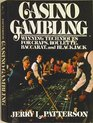 Casino Gambling: Winning Techniques for Craps, Roulette, Baccarat and Blackjack