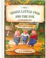 The Three Little Pigs and the Fox An Applachian Tale