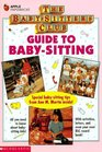 Guide to Baby-Sitting (Baby-Sitters Club)