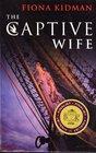 The Captive Wife