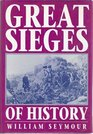 Great Sieges of History