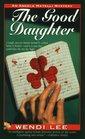The Good Daughter (Angela Matelli, Bk 1)