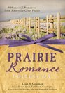 A Prairie Romance Collection 9 Historical Romances from 19th Century America