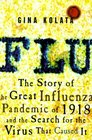 Flu  The Story of the Great Influenza Pandemic of 1918 and the Search for the Virus That Caused It