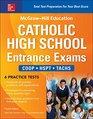 McGrawHill Education Catholic High School Entrance Exams Fourth Edition