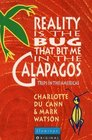 Reality Is the Bug That Bit Me in the Galapagos