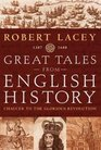 Great Tales From English History 1387 - 1688