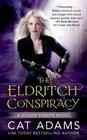 The Eldritch Conspiracy (Blood Singer, Bk 5)